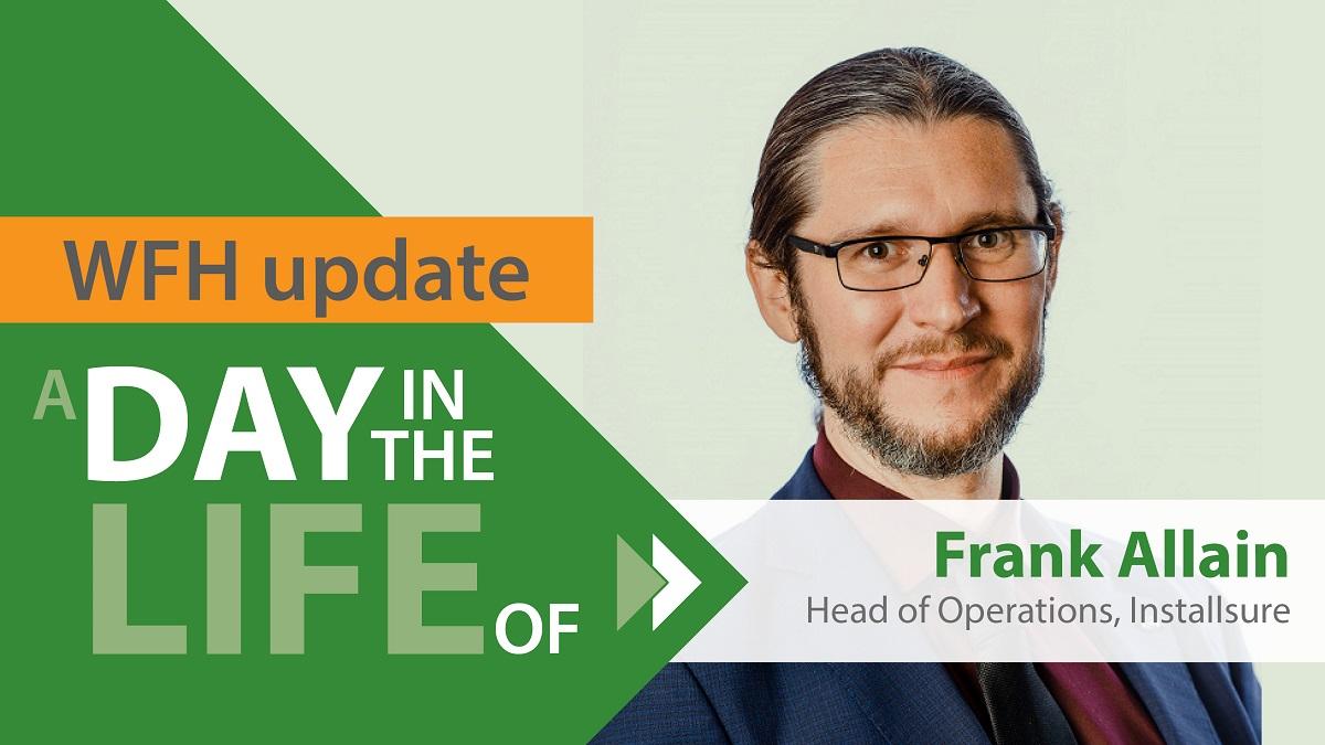 Frank Allain Installsure wfh update