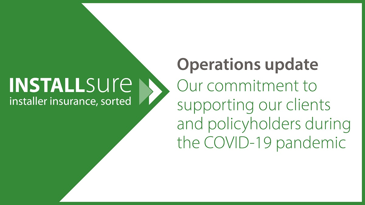 Installsure operations update coronavirus pandemic